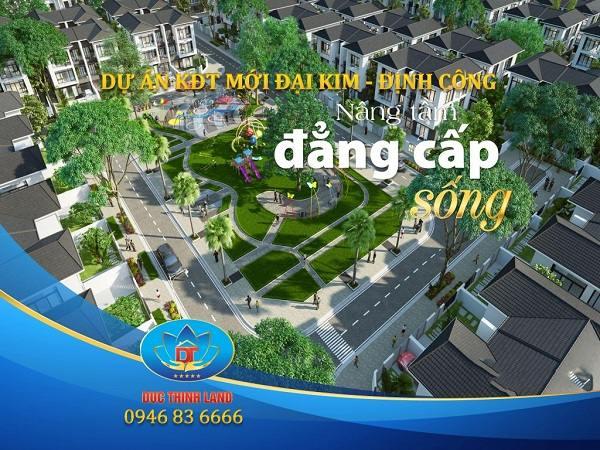 Tổ hợp liền kề, biệt thự tại dự án KĐT Mới Đại Kim - Định Công rộng 109ha